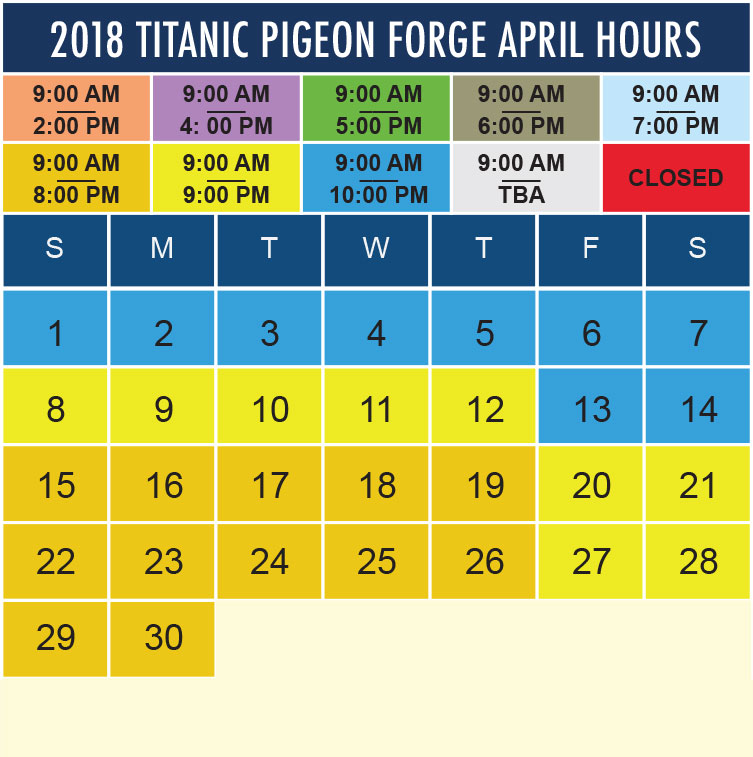 Titanic Pigeon Forge April 2018 hours