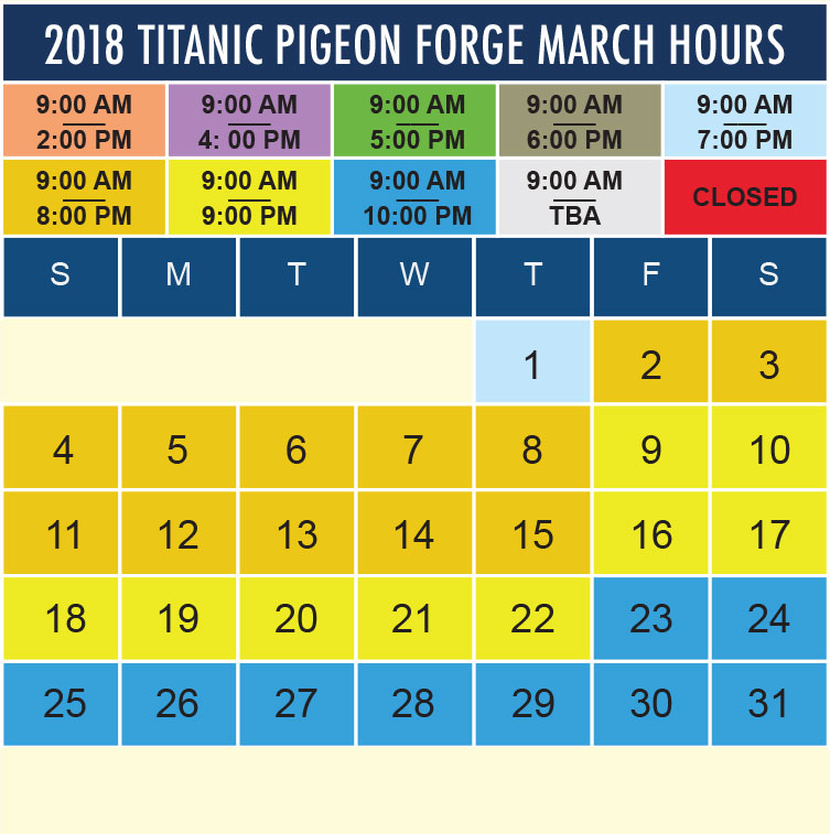 Titanic Pigeon Forge March 2018 hours