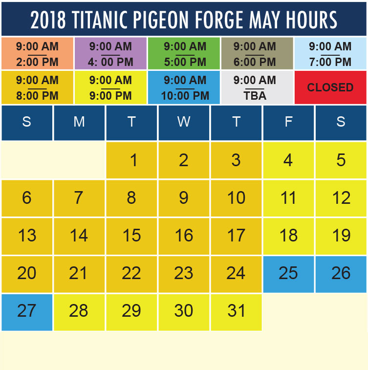 Titanic Pigeon Forge May 2018 hours